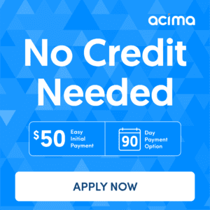 Acima 0% Financing Available